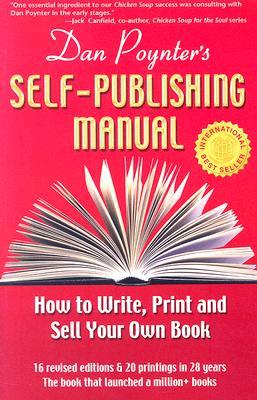 Dan Poynter's Self-Publishing Manual By Poynter, Dan