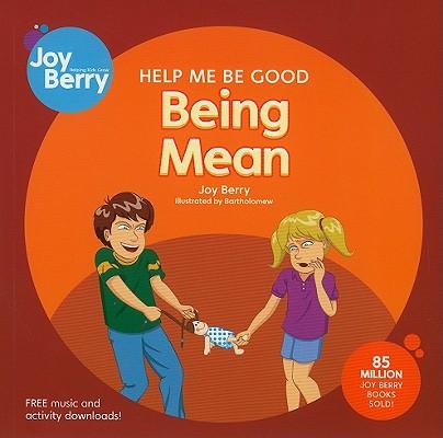 Being Mean By Berry, Joy Wilt/ Bartholomew (ILT)